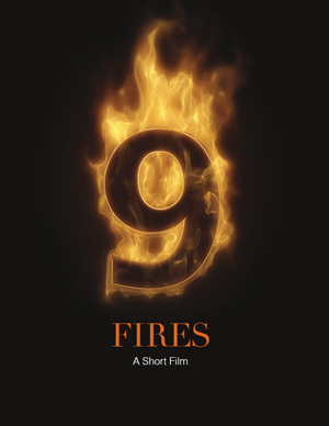 9 Fires. A Short Documentary